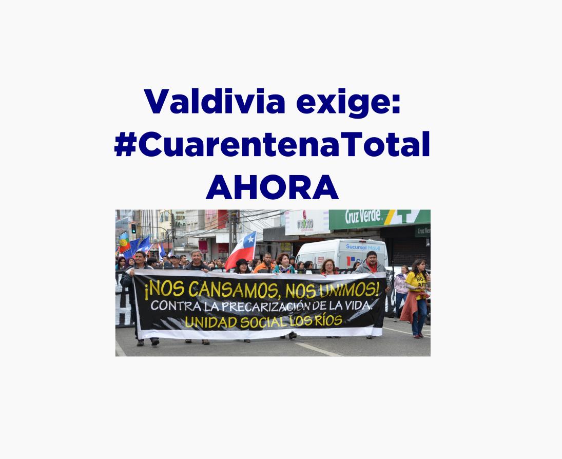 Mesa de Unidad Social Valdivia interpuso recurso para que se decrete cuarentena total en toda la región.
