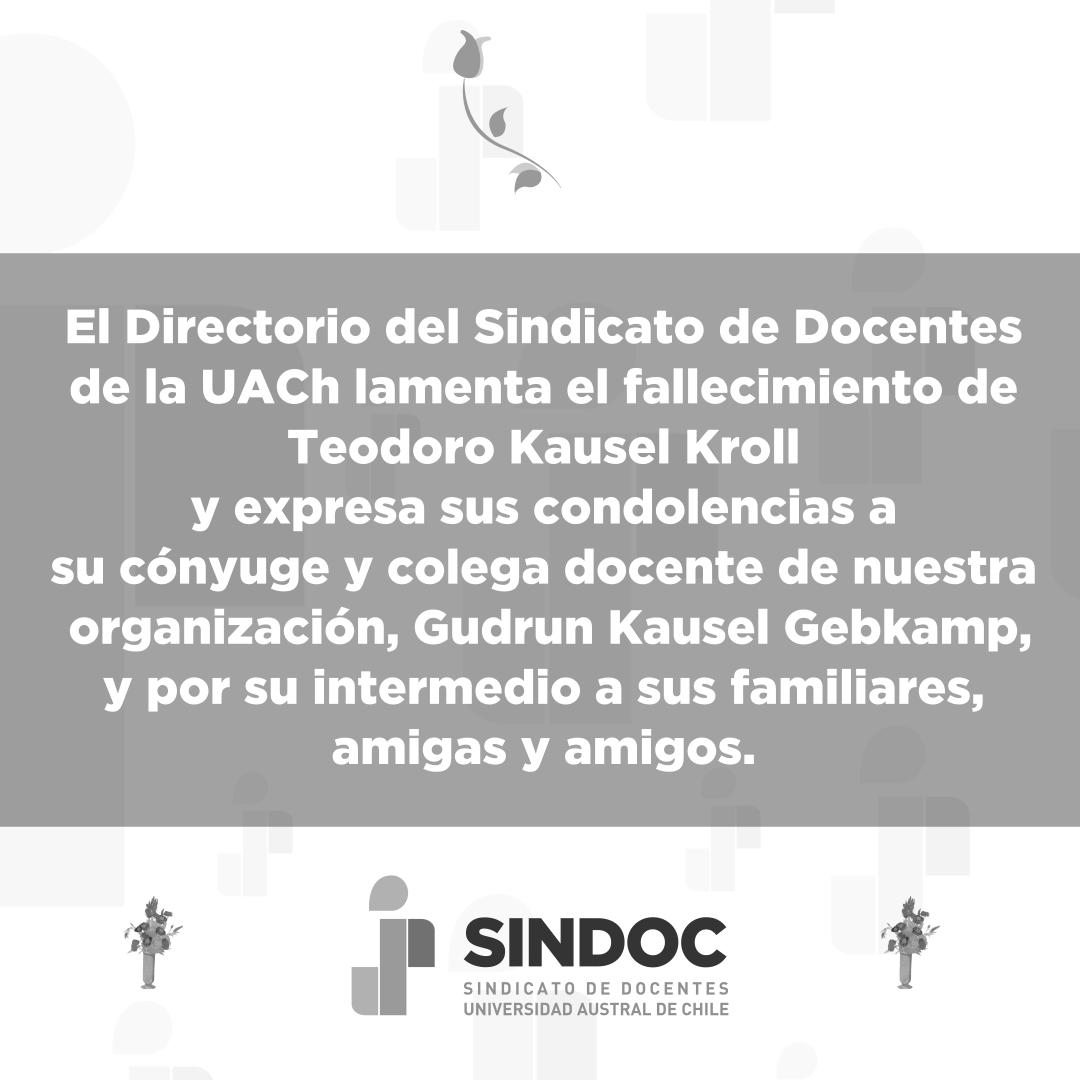 El Directorio del SINDOC UACh lamenta el fallecimiento de Teodoro Kausel Kroll y expresa sus condolencias.