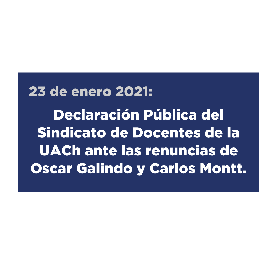Declaración Pública del Sindicato de Docentes de la UACh ante las renuncias de Oscar Galindo y Carlos Montt.