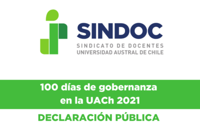 Declaración pública: 100 días de gobernanza en la UACh 2021